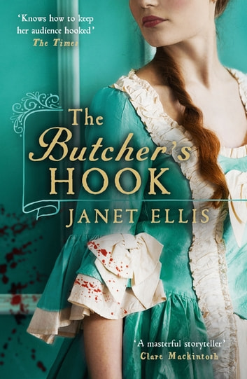 The Butcher's Hook - Longlisted for the Desmond Elliott Prize 2016 ebook by Janet Ellis