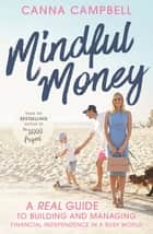 Mindful Money ebook by Canna Campbell