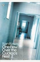 One Flew Over the Cuckoo's Nest ebook by Ken Kesey, Joe Sacco