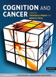 Cognition and Cancer ebook by Christina A. Meyers,James R. Perry