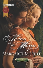 Mistress to the Marquis ebook by Margaret McPhee