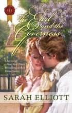 The Earl and the Governess ebook by Sarah Elliott
