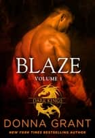 Blaze: Volume 1 - A Dragon Romance ebook by Donna Grant