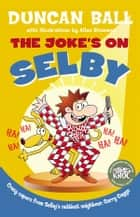 The Joke's on Selby ebook by Duncan Ball