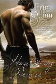 Haunting Desire ebook by Erin Quinn