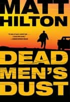 Dead Men's Dust ebook by Matt Hilton