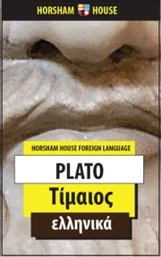 Timaeus - Greek Language Version ebook by Plato,Paul Gratsiatou (Translator)