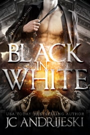 Black In White - A Quentin Black Paranormal Mystery ebook by JC Andrijeski