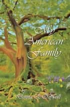 My American Family ebook by Donna O'Neill