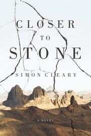 Closer to Stone ebook by Simon Cleary