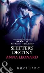 Shifter's Destiny (Mills & Boon Nocturne) ebook by Anna Leonard