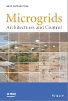 Microgrids - Architectures and Control ebook by Nikos Hatziargyriou