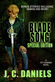 Blade Song - Special Anniversary Edition ebook by J.C. Daniels