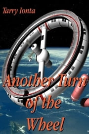 Another Turn of the Wheel ebook by Tarry Ionta