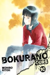 Bokurano: Ours, Vol. 10 ebook by Mohiro Kitoh