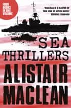 Alistair MacLean Sea Thrillers 4-Book Collection: San Andreas, The Golden Rendezvous, Seawitch, Santorini ebook by