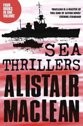 Alistair MacLean Sea Thrillers 4-Book Collection: San Andreas, The Golden Rendezvous, Seawitch, Santorini ebook by Alistair MacLean