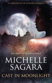 Cast in Moonlight ebook by Michelle Sagara