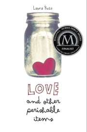 Love and Other Perishable Items ebook by Laura Buzo