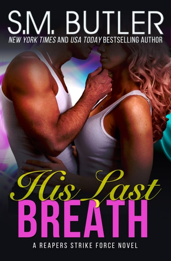 His Last Breath ebook by S.M. Butler