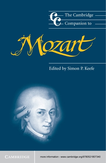 The Cambridge Companion to Mozart ebook by