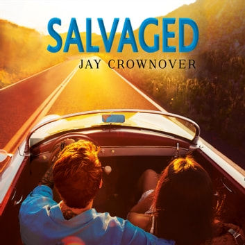 Salvaged (Saints of Denver, Book 4) audiobook by Jay Crownover