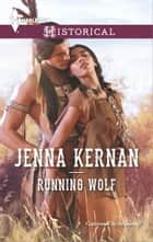 Running Wolf ebook by Jenna Kernan