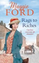Rags to Riches ebook by Maggie Ford