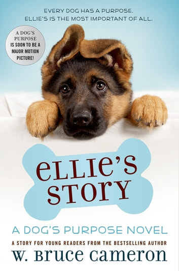 Ellie's Story - A Puppy Tale ebook by W. Bruce Cameron