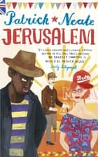 Jerusalem ebook by Patrick Neate