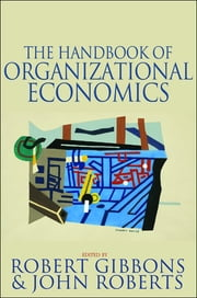The Handbook of Organizational Economics ebook by Robert Gibbons,John Roberts