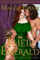 Their Emerald ebook by Sarah M. Anderson, Maggie Chase