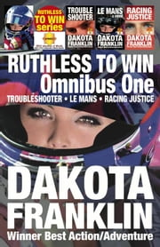 Ruthless to Win: Omnibus One ebook by Dakota Franklin