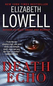 Death Echo ebook by Elizabeth Lowell