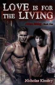 Love is for the Living ebook by Nicholas Kinsley