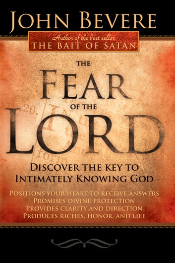 The fear of the lord ebook by john bevere 9781599796130 rakuten kobo the fear of the lord discover the key to intimately knowing god ebook by john fandeluxe Gallery