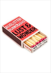 Lust & Wonder - A Memoir ebook by Augusten Burroughs