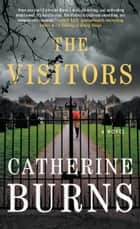 The Visitors ebook by Catherine Burns