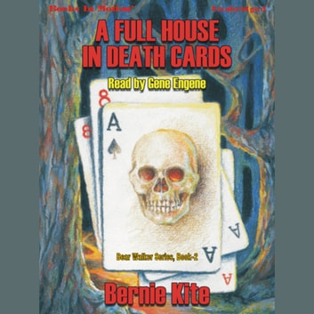 A Full House In Death Cards audiobook by Bernie Kite