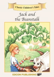 Jack and the Beanstalk: Classic Children's Tales ebook by Imperial Players