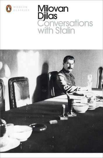 Conversations With Stalin ebook by Milovan Djilas
