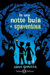In una notte buia e spaventosa ebook by Adam  Gidwitz