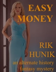Easy Money ebook by Rik Hunik