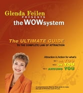 The Ultimate Guide to the Complete Law of Attraction ebook by Glenda Feilen