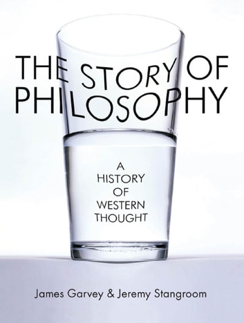 The Story of Philosophy - A History of Western Thought ebook by James Garvey,Jeremy Stangroom