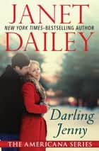 Darling Jenny - Wyoming ebook by Janet Dailey