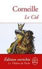 Le Cid eBook by Pierre Corneille