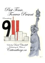 Past Tense, Forever Present: Remembering 9/11 ebook by David Churchill