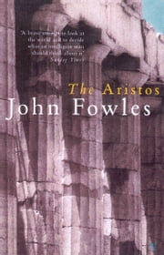 The Aristos ebook by John Fowles
