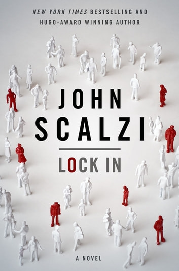 Lock In - A Novel of the Near Future 電子書 by John Scalzi
